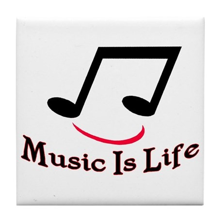 Music Is Life Tile Coaster