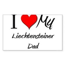 I Love My Liechtensteiner Dad Sticker (Rectangular