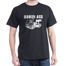 Haulin Ass - Black T-Shirt