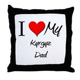 I Love My Kyrgyz Dad Throw Pillow