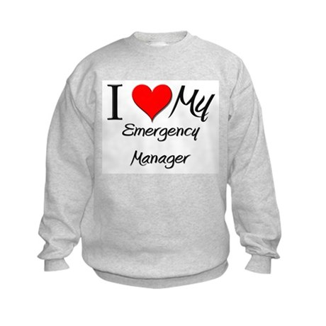 I Heart My Emergency Manager Kids Sweatshirt