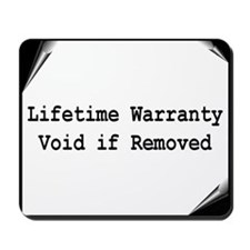 """Warranty"" Mousepad"