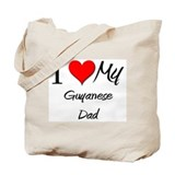 I Love My Guyanese Dad Tote Bag