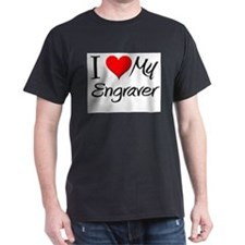 I Heart My Engraver T-Shirt