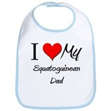 I Love My Equatoguinean Dad Bib