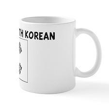I WISH I WAS SOUTH KOREAN Mug
