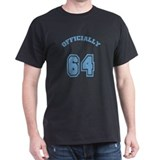 Officially 64 T-Shirt