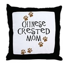 Chinese Crested Mom Throw Pillow