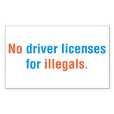 No Driver Licenses For Illegal Aliens Decal