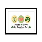 Peace Love St Paddy's Day Framed Panel Print