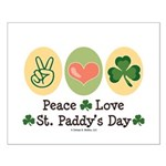 Peace Love St Paddy's Day Small Poster