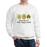 Peace Love St Paddy's Day Sweatshirt
