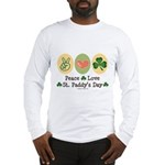 Peace Love St Paddy's Day Long Sleeve T-Shirt