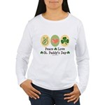Peace Love St Paddy's Day Women's Long Sleeve T-Sh