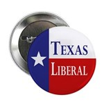 Texas Liberal (Metal Pinback Button)