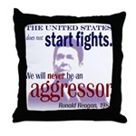 Ronald Reagan Never Aggressor Throw Pillow