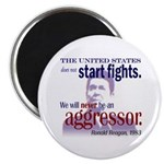 Ronald Reagan Never Aggressor Magnet