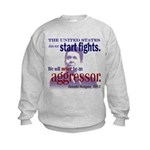 Ronald Reagan Never Aggressor Kids Sweatshirt