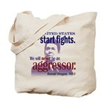 Ronald Reagan Never Aggressor Tote Bag