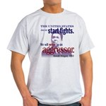 Ronald Reagan Never Aggressor Light T-Shirt