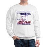 Ronald Reagan Never Aggressor Sweatshirt