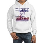 Ronald Reagan Never Aggressor Hooded Sweatshirt