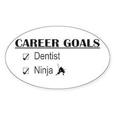 Dentist Career Goals Oval Decal