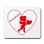 Be My Valentine Cupid Mousepad