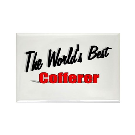 """The World's Best Cofferer"" Rectangle Magnet (10 p"