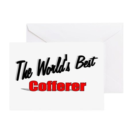"""The World's Best Cofferer"" Greeting Card"
