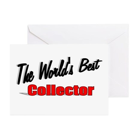 &quot;The World's Best Collector&quot; Greeting Cards (Pk of