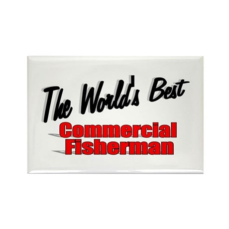 """The World's Best Commercial Fisherman"" Rectangle"