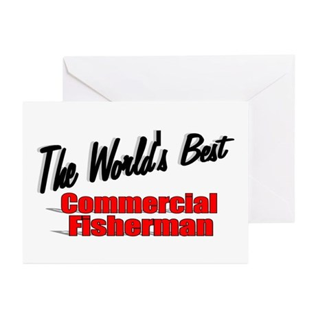 """The World's Best Commercial Fisherman"" Greeting C"