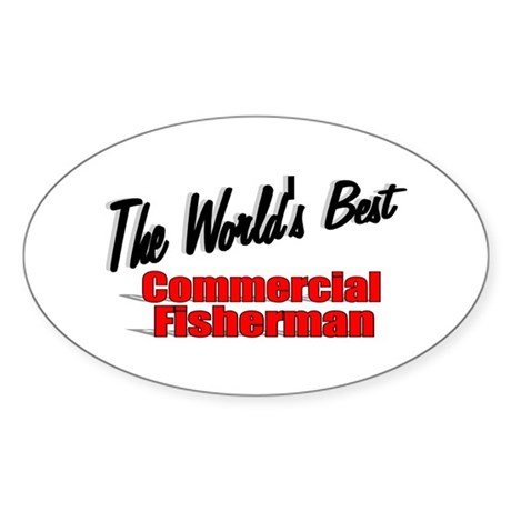 """The World's Best Commercial Fisherman"" Sticker (O"