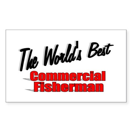 """The World's Best Commercial Fisherman"" Sticker (R"