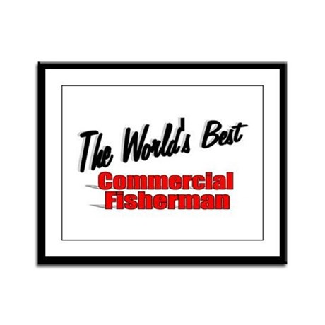 """The World's Best Commercial Fisherman"" Framed Pan"