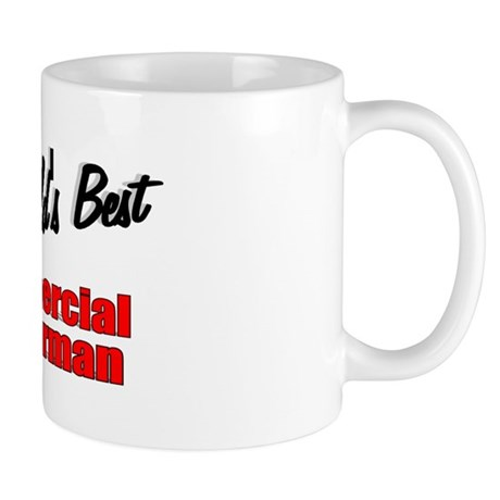 """The World's Best Commercial Fisherman"" Mug"