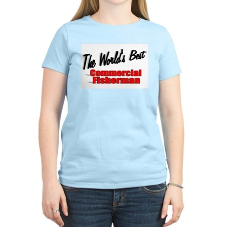 """The World's Best Commercial Fisherman"" Women's Li"