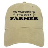 You'd Drink Too Farmer Hat