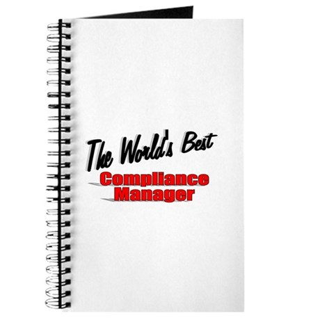"""The World's Best Compliance Manager"" Journal"
