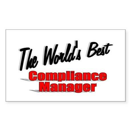 """The World's Best Compliance Manager"" Sticker (Rec"