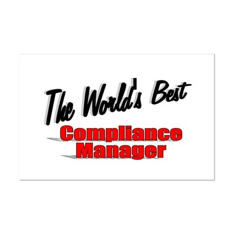 &quot;The World's Best Compliance Manager&quot; Mini Poster 