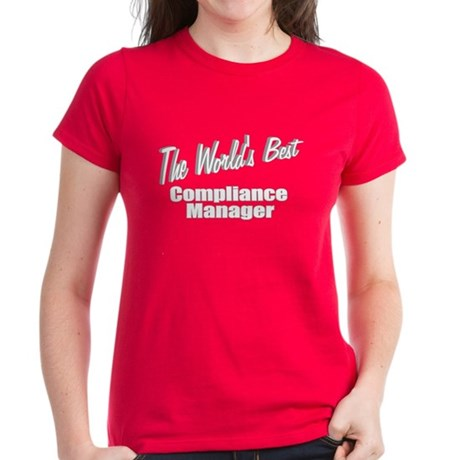 """The World's Best Compliance Manager"" Women's Dark"