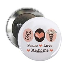 "Peace Love Medicine Caduceus 2.25"" Button"