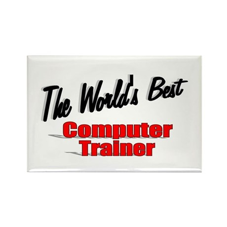 """The World's Best Computer Trainer"" Rectangle Magn"