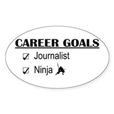 Journalist Career Goals Oval Decal