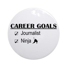 Journalist Career Goals Ornament (Round)