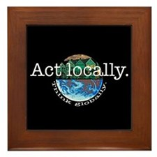 Act Locally Think Globally Framed Tile