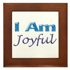 I Am Joyful Framed Tile