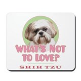 What's Not To Love - Mousepad